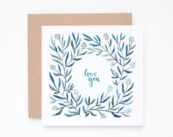 Floral love card, Watercolor love card, I love you card, love notecard, botanical love card, Calligraphy card, watercolor card