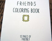 BLACK FRIDAY SALE Friends Coloring Book