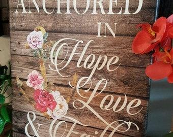 """16 x 20 size """"Anchored in Hope, Love, Faith"""" Canvas art"""