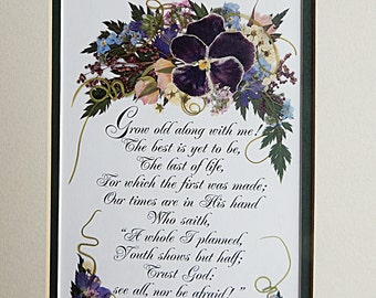 Anniversary Gift. Wedding Gift. Grow Old Along With Me. Robert Browning. Pressed Flower Reproduction. Matted.
