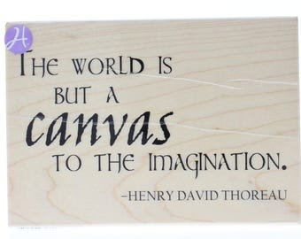 Hampton Art The World is But a Canvas Thoreau Quote Stamp Wooden Rubber Stamp