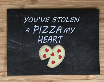 """Chalk Art """"Pizza My Heart"""" Card - Blank 5x7 Greeting Card with Envelope"""