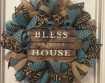 Turqouise Animal Print Deco Mesh Bless this House Burlap Wreath