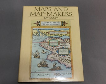 Maps and Map-Makers  R.V. Tooley . Map Reference.  Cartography. Map Collector Publications Limited  No.0014