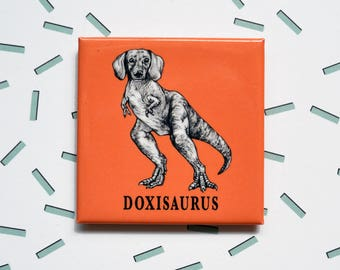 "Doxisaurus Magnet, Dachshund T Rex, Dog Dinosaur, 2"" Square Metal Fridge Magnet, Hybrid Animals, Portland OR, Unique Doxie Gift"