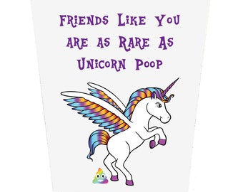 Friends Like You Are As Rare As Unicorn Poop Birthday Card