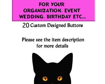 Custom Buttons Custom Designed Buttons For Your Event  Ask a question
