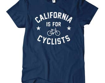 Women's California is for Cyclists T-shirt - S M L XL 2x - Ladies' Tee, Bicycle Shirt, Cycling Shirt, California Shirt, Bike Shirt, Gift