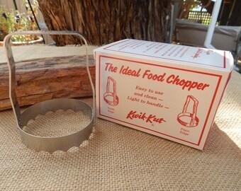 Kwik-Kut Food Chopper  ~  The Ideal Food Chopper
