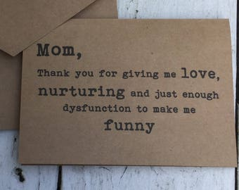 Mom thanks for giving me love, Funny cards, naughty cards, inappropriate humor, witty cards, sarcastic cards, funny card for mom