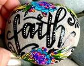 faith / have a little / painted rocks / painted stones / rock art / word for the year / words on stone / altar art / art on stones / rocks