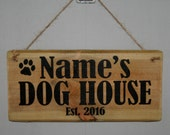Personalised Your Name Dog House Kennel Funky Style Print Wood Sign Outdoor Garden Shed Garage Yard Rescued Reclaimed Upcycled Rustic Wood