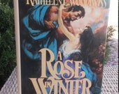 A Rose In Winter by Kathleen Woodwiss