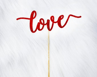Love Cake Topper - Wedding Cake Topper. Anniversary. Bridal Shower. Baby Shower. Bachelorette Party. Love Cake Topper. Valentines Day Decor.