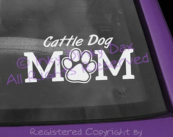 Cattle Dog Mom Pawprint Decal