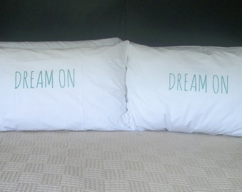 Pillow cases, Set of Two, hand printed, Dream On