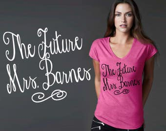 The Future Mrs | Bridal Shower Gift | Fiance Gift | Girlfriend Gift | Custom T-shirts | Quotes | Quote Shirt | Korena Loves
