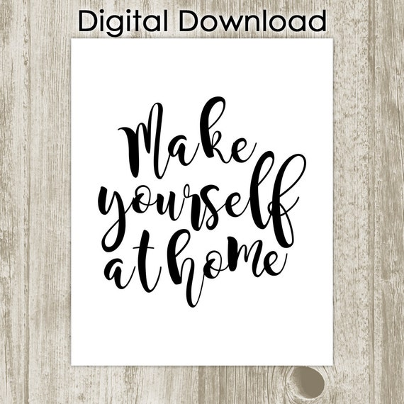 make yourself at home printable guest room wall decor black. Black Bedroom Furniture Sets. Home Design Ideas