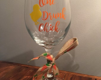 "Easter Wine Glass ""One Drunk Chick"""