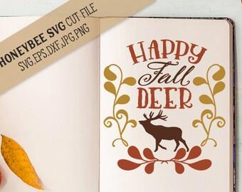 Happy Fall Deer svg Fall decor svg Autumn decor svg Country decor svg Deer svg Fall svg Autumn svg Silhouette svg Cricut svg Happy Fall svg