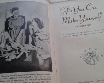 Gifts You Can Make Yourself Vintage Handicrafts Book