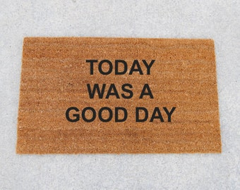 """Shop """"today is a good day for a good day"""" in Floor & Rugs"""