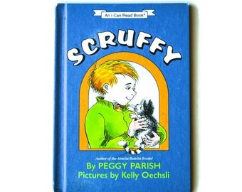 Scruffy by Peggy Parish, Vintage book 1988, Blue, Pictures by Kelly Oechsli, First Edition, Children's book, Author of Amelia Bedelia