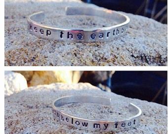 "Hand stamped Aluminum bracelet/cuff ""keep the earth below my feet"" Mumford & Sons"