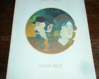 "Seals & Crofts Music Book - Guitar - Featuring the ""Summer Breeze"" Album, 1971"