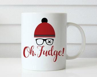 Oh fudge ralphie coffee mug christmas story coffee mug you'll shoot your eye out christmas coffee mug gift idea coffee cup funny coffee cup