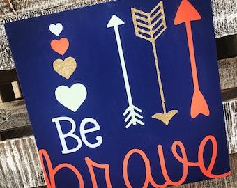 Be Brave {Glitter & Arrows}