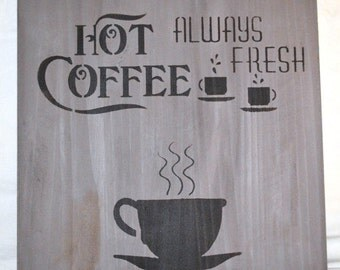 Hot Coffee Distressed Wood Sign