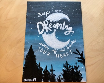 Keep on Dreaming Quote Painting