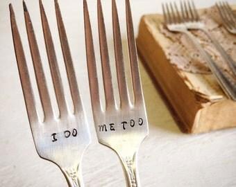 Vintage Wedding Forks, I Do Me Too, Bride and Groom Cake Forks, Hand Stamped, Vintage Wedding, Shower Gift, Bridal Shower Gift, Wedding Gift