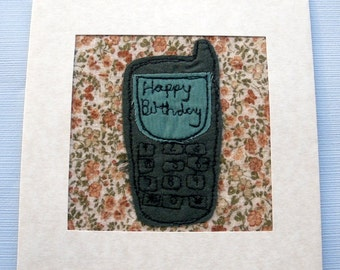 mobile phone - Applique card - phone card - Stitched card - greeting card - machine embroidered - blank card - birthday card - uk seller