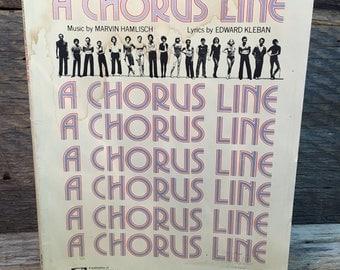 A Chorus Line Sheet Music/Vocal Selections/Michael Bennett/Copyright 1975