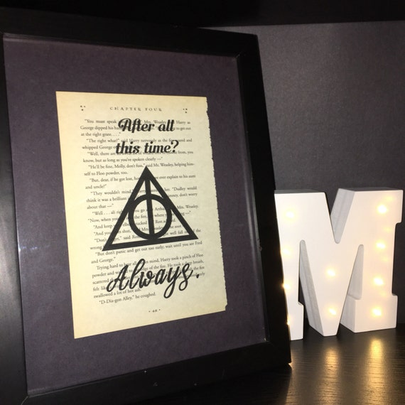 Harry Potter Decorative Print - After all this time? Always. And Deathly Hallows