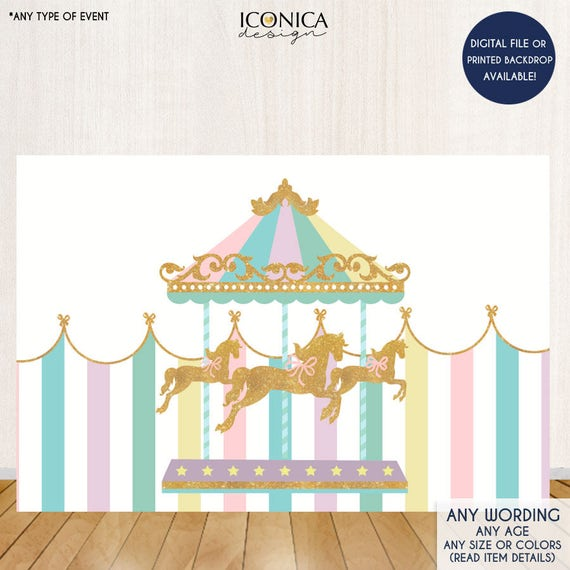 Carousel Party Backdrop First Birthday Or Any Age Any Wording