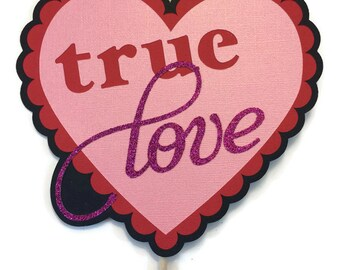"Photo Booth Props- ""True Love"" Sign - Wedding - Valentines Day"