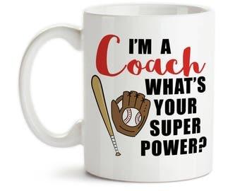 Coffee Mug, I'm A Baseball Coach What's Your Super Power, Baseball Coach Gift, Coaching Hero, Baseball Bat Mitt, Gift Idea, Large Coffee Cup