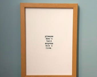 The Simpsons Lenny quote- Please Don't Tell Anyone How I Live Print (A4 & A5) home decor, picture, poster, wall art, gift, decoration, funny