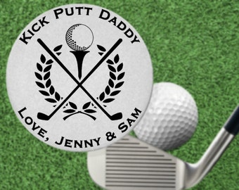 Kick Putt Dad - Golf Ball Marker Gift. Personalized FREE! Daddy, Fun