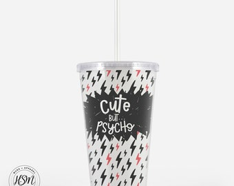 Cute But Psycho Beverage Tumbler