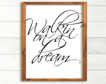 Walkin' on a Dream Poster