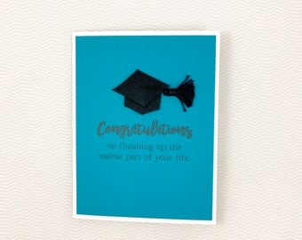 Easiest Part of Life Graduation card