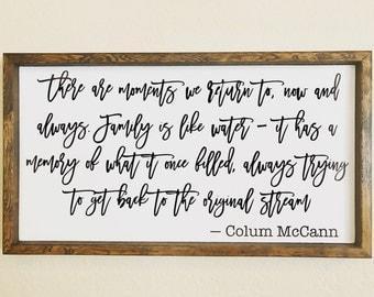 Colum McCann Quote Family