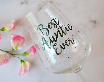 Best Auntie ever wine glass, Auntie gift, Gifts for her, Family present, Niece present, Auntie wine glass, Cute glass