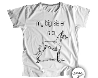 Big Sis Great Dane, Dog Big Sister, Great Dane T Shirts