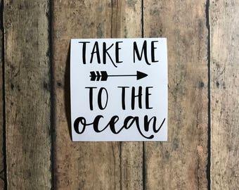 ocean life decal / take me to the ocean / vinyl / decal / beach / water / summer / fun / adventure /
