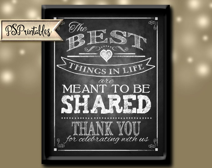the best things in life meant to be shared THANK YOU Wedding sign-Rustic Heart Chalkboard Collection-DIY printable signage-instant download